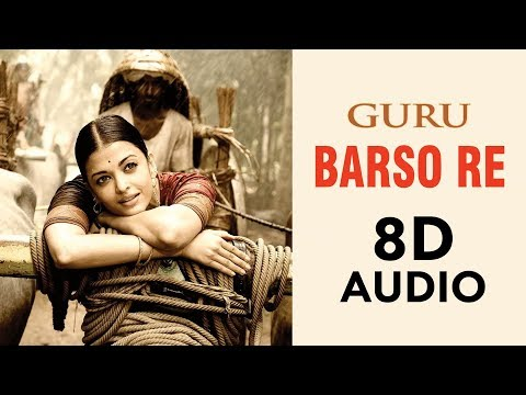 Barso Re  8d Audio  Ar Rahman