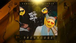 SAMA X FK X HERNIE - DRES$CODE (Audio Oficial) 🌹BDP🌹