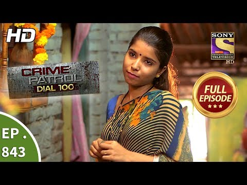 Crime Patrol Dial 100 – Ep 843 – Full Episode – 15th August, 2018