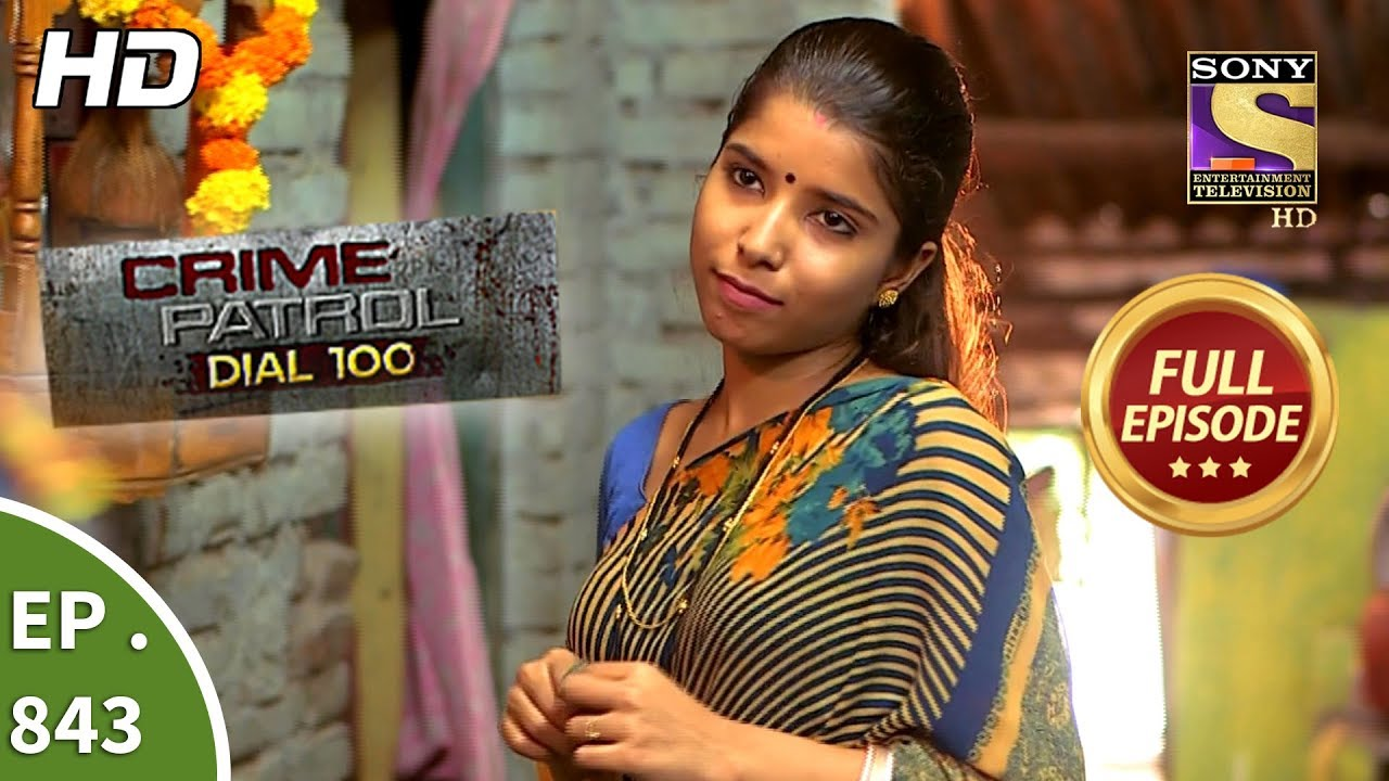 Crime Patrol Dial 100 - Ep 843 - Full Episode - 15th August, 2018