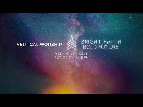 "Tutorial - ""Yes I Will"" - Keys - Vertical Worship"