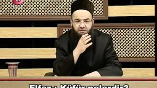 Cübbeli Ahmet Hoca - Insani Dinden cikaran sebepler (08.04.2011) Itikat Risalesi -9.mp4