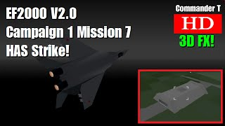 EF2000 V2.0 Eurofighter Campaign 1 Mission 7 HAS Hangar Strike [Episode 11]