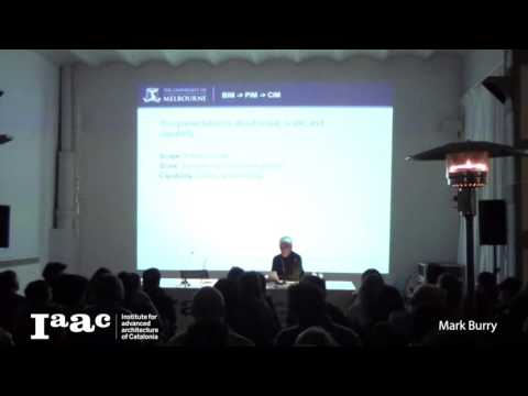 Mark Burry - IaaC Lecture Series 2016