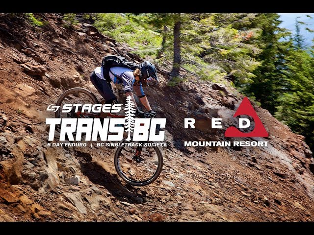 2018 Trans BC Enduro: Day 1 & 2 at RED Mountain Resort