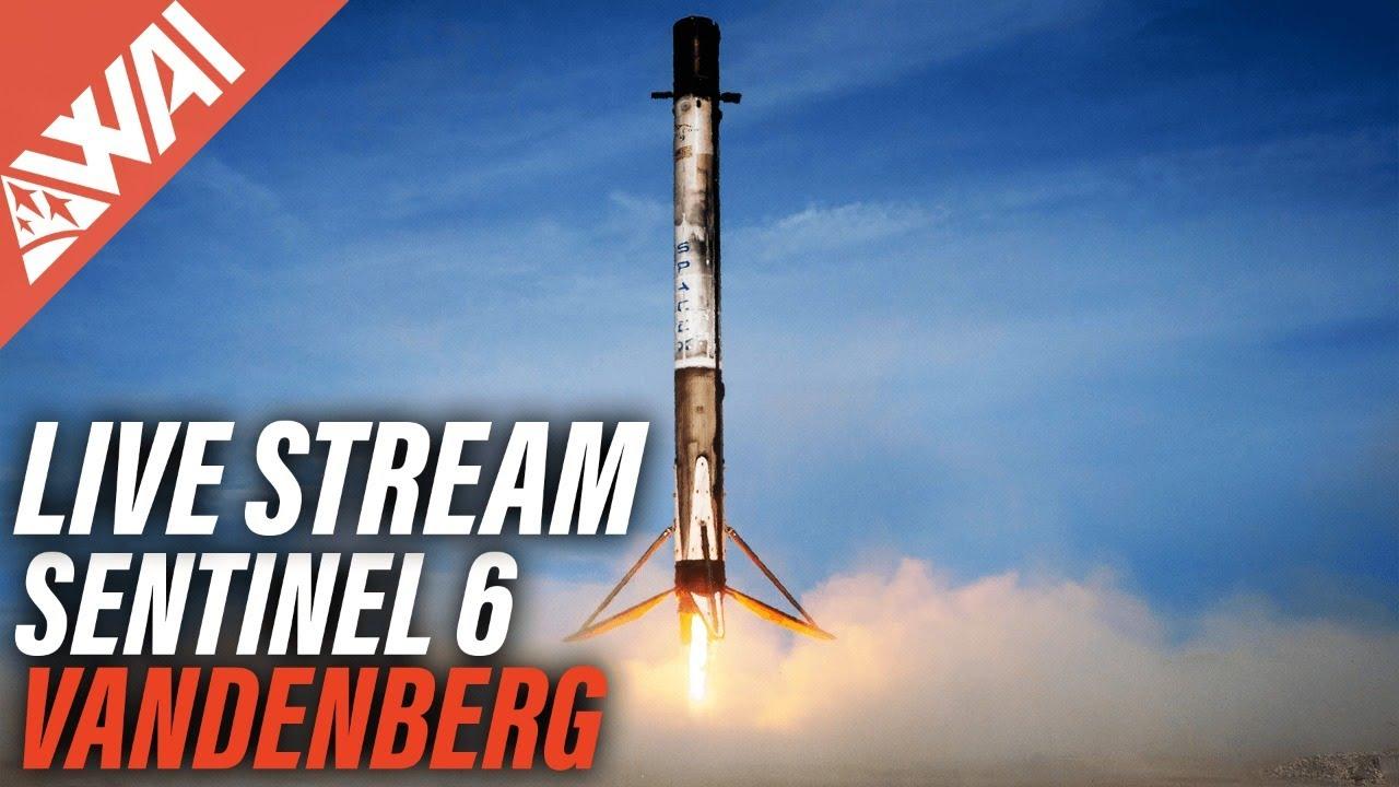 WAI LIVE: SpaceX Sentinel 6-Michael Freilich Launch Stream