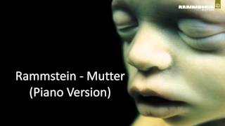Mutter (Rammstein) Piano Version