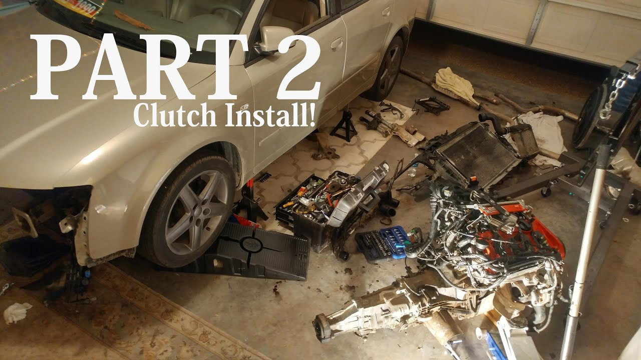 Stage 1 Clutch Install - Audi A4 Part 2 - YouTube