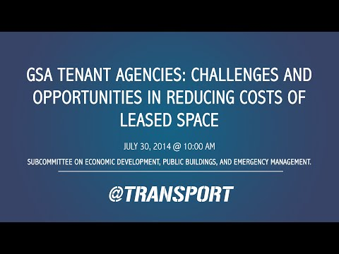 GSA Tenant Agencies: Challenges and Opportunities in Reducing Costs of Leased Space
