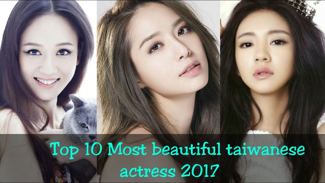 top 10 most beautiful taiwanese actress 2017