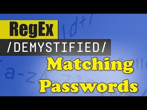 Matching Passwords   REGEX DEMYSTIFIED