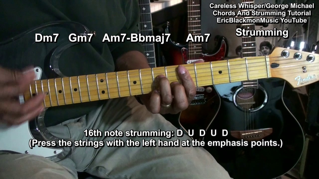 Revised Careless Whisper George Michael Chord Strum Tutorial