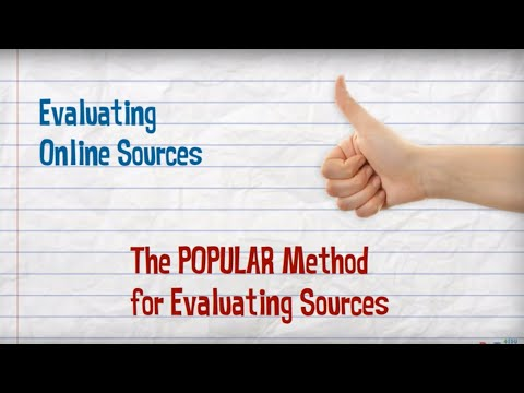 "The ""POPULAR"" Method for Evaluating Online Sources"