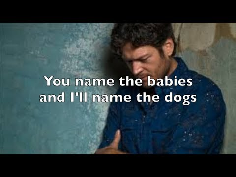 I'll Name The Dogs-Blake Shelton(Lyrics)