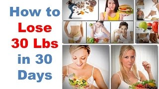 How To Lose 30 Pounds In 30 Days, My Weight Loss Story