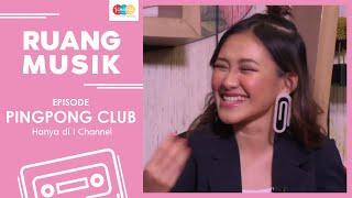 RUANG MUSIK ~ PING PONG CLUB