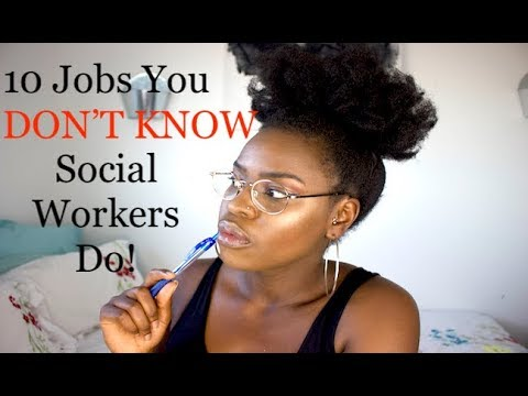 10 Jobs You Didn't Know Social Workers Do