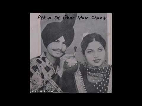 Amar Singh Chamkila   Pekya De Ghar Main Changi   Audio Remix   Old Punjabi Tunes