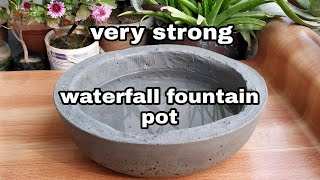 How to make waterfall fountain cement pot