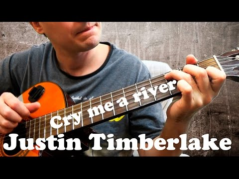 Justin Timberlake - Cry me a river (chords)