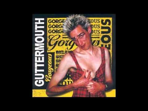 Guttermouth - Gorgeous (Full Album - 1999)