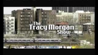 The Tracy Morgan Show Intro