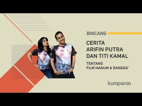 Cover Lagu Cerita Arifin Putra dan Titi Kamal tentang Film 'Hanum & Rangga' | BINCANG KUMPARAN HITSLAGU