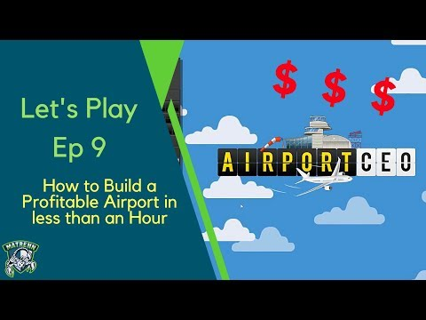 Airport CEO EP9 - How to build a Profitable Medium Airport in less than an Hour