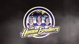 The Hanson Brothers 2016 (Terem - C.H.A.N.G.E)