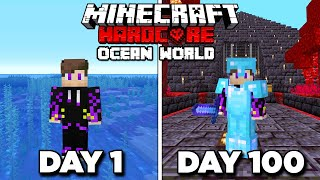 I Survived 100 Days in Hardcore Minecraft in an OCEAN ONLY World - PainDomination