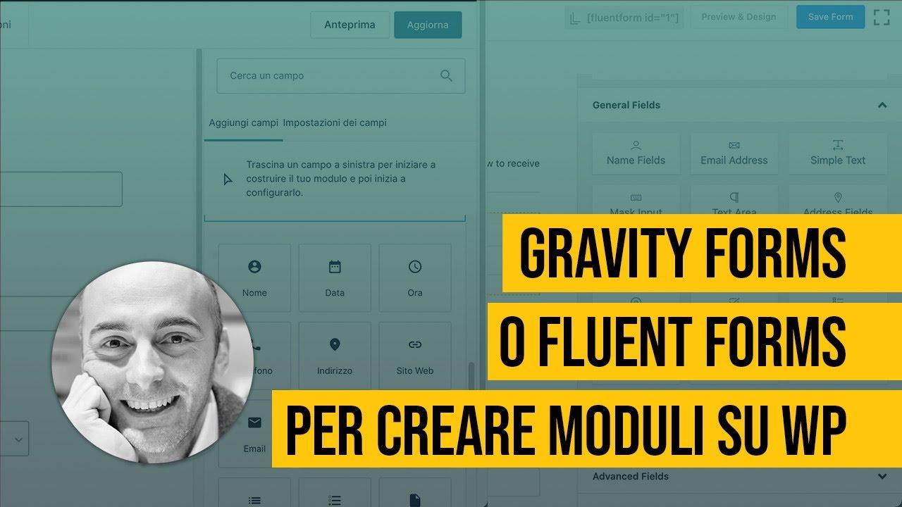 Gravity Forms o Fluent Forms per creare moduli su WordPress
