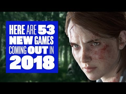 Here are 53 new games coming out in 2018 (as long as they're not delayed!)