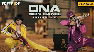Free Fire Holi Song: DNA Mein Dance - Teaser | Garena Free Fire