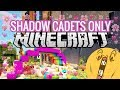 What Happens on a 'Shadow Cadets Only'  Minecraft Server with NO RULES...?