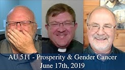 Anglican Unscripted 511  - Prosperity & Gender Cancer