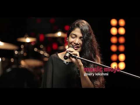 Kunnimani - Gowry Lekshmi - Music Mojo Season 5 - Promo