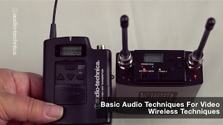 Basic Audio Techniques for Video: Wireless Mic Systems
