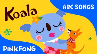 K | Koala | ABC Alphabet Songs | Phonics | PINKFONG Songs for Children