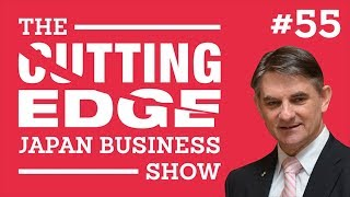 Lead To Outperform The Competition: Episode #55 The Cutting Edge Japan Business Show