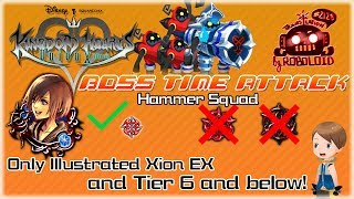 [KHUx] Boss Time Attack: VS Hammer Squad (No EX or EX[Kai] medals used)