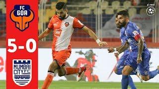 Hero ISL 2018-19 | FC Goa 5-0 Mumbai City FC | Highlights