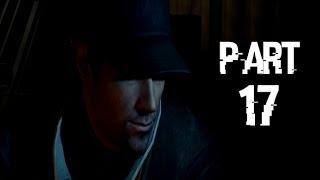 Watch Dogs Walkthrough Part 17 - Gameplay Playthrough Let