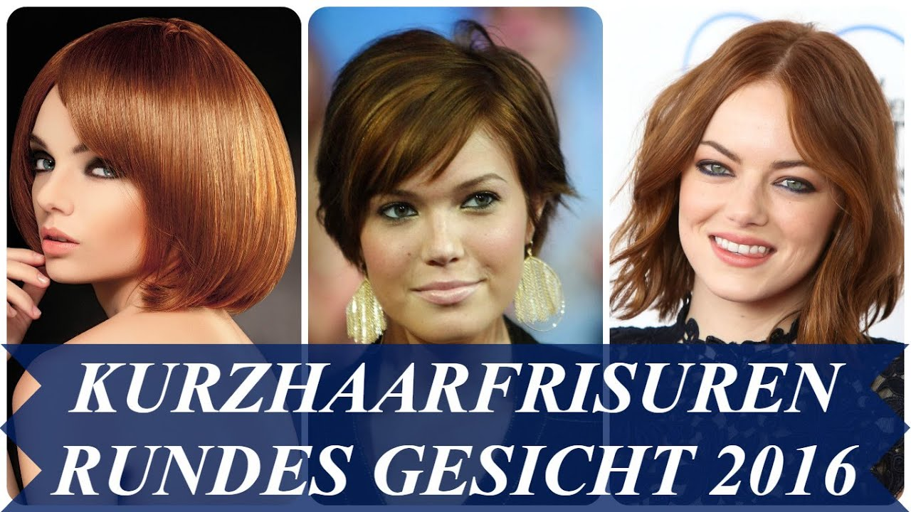 kurzhaarfrisuren rundes gesicht 2016 youtube