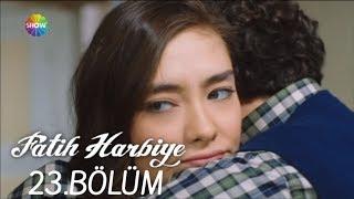 Fatih Harbiye 23. Bölüm (HD)