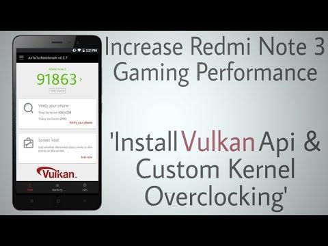 Optimize Redmi Note 3 For Games (Vulkan Api & Overclock)