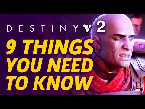 9 Things You Need to Know About Destiny 2