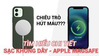 Khám phá chi tiết sạc không dây MagSafe của apple! Chiêu trò hay ĐỊNH NGHĨA lại sạc không dây?