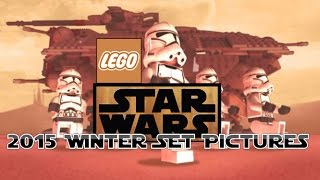 LEGO STAR WARS 2015 winter sets leaked pictures!