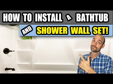 How To Install A Bathtub And Shower Wall Set!