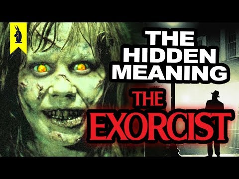 Hidden Meaning in THE EXORCIST – Earthling Cinema
